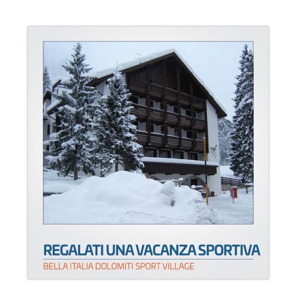 BELLA ITALIA DOLOMITI SPORT VILLAGE
